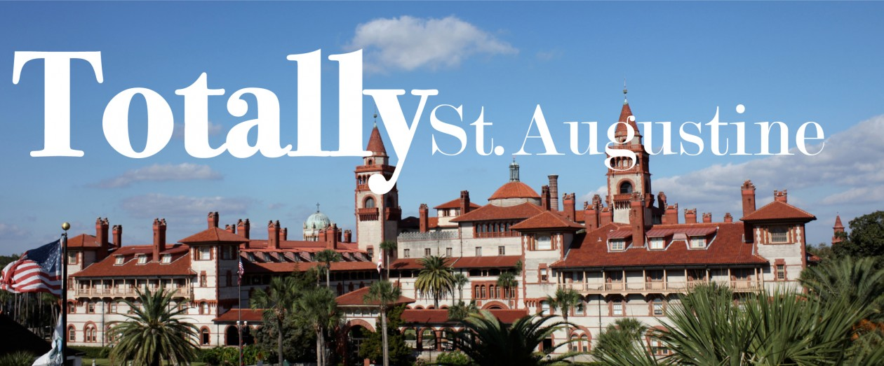 Totally St. Augustine - Community news and arts & entertainment happenings in the nation's oldest city