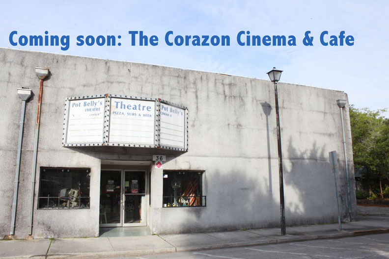 The Corazon Cinema & Cafe will replace Pot Belly's Cinema, which closed earlier this year. The new owners are renovating the location and plan to open by end of summer. Photo by RENEE UNSWORTH