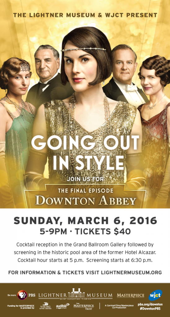 March 6: See the Downton Abbey finale FIRST at Lightner Museum