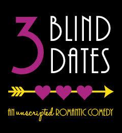 3 Blind Dates