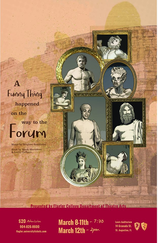 March 8-12: A Funny Thing Happened on the Way to the Forum at Flagler College