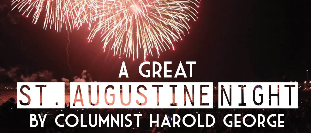 Harold George: A Great St. Augustine Night
