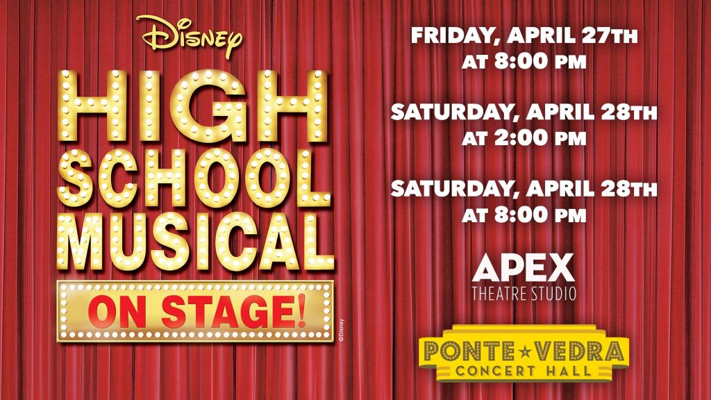 April 27-28: High School Musical at Ponte Vedra Concert Hall