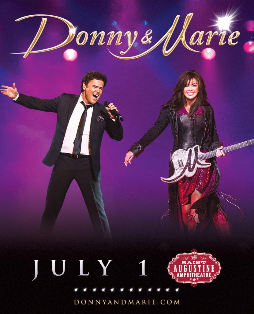 July 1: Donny & Marie live at the St. Augustine Amphitheatre