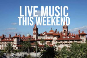 Aug. 15-16: Live Music in St. Augustine venues