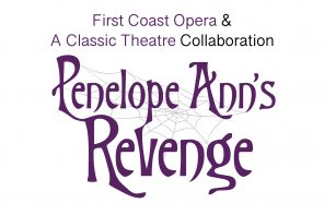 August 30: Penelope Ann's Revenged reading by A Classic Theatre and First Coast Opera