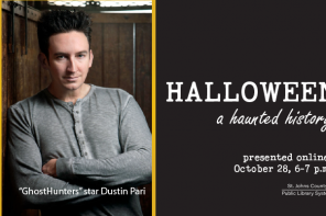 Dustin Pari from Ghosthunters to present Free Virtual Event with the St. Johns County Library