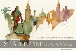 June 4: Artist Rosamond Parrish to sign copies of her second book, St. Augustine: A Sketchbook
